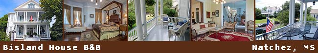 Bisland House Bed and Breakfast - Natchez, Mississippi
