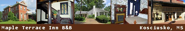 Maple Terrace Bed and Breakfast - Kosciusko, Mississippi