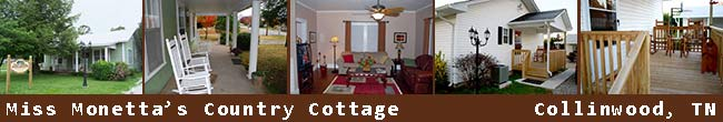 Miss Monetta's Country Cottage - Collinwood, Tennessee