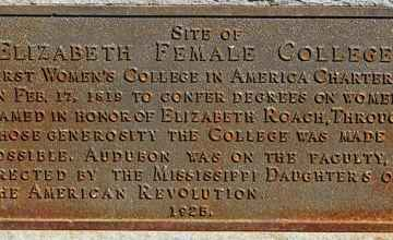 This marker was placed here in recognition of the Elizabeth Female Academy by the Mississippi Daughters of the Revolution in 1925.