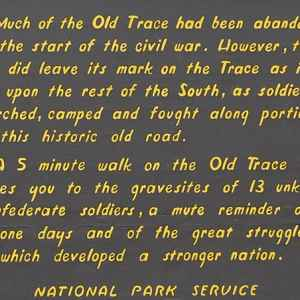 Much of the Old Trace had been abandoned by the start of the Civil War.